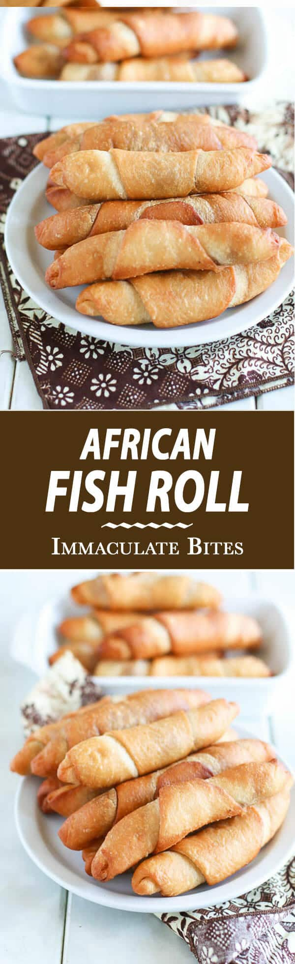 African Fish Pie- You can't say no to these Crispy crunchy Fried Rolls fill with a surprise.