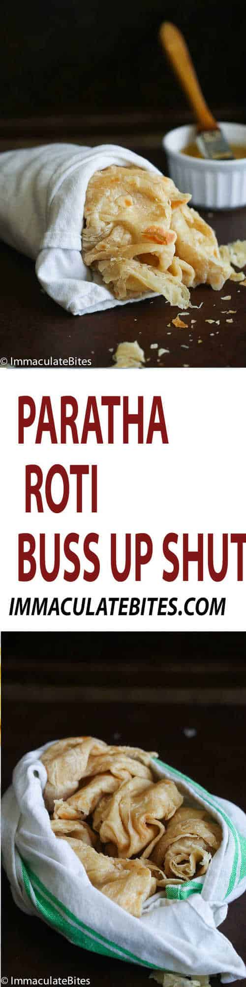 Paratha roti Buss up shut