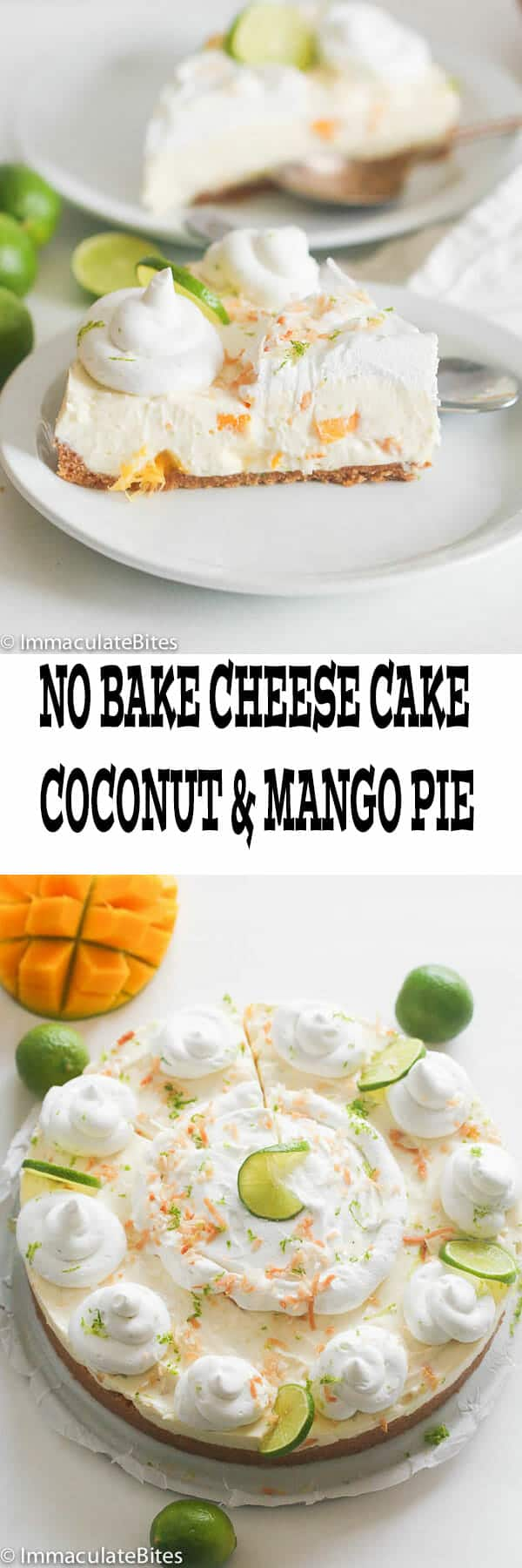 No Bake cheese cake and mango coconut pie