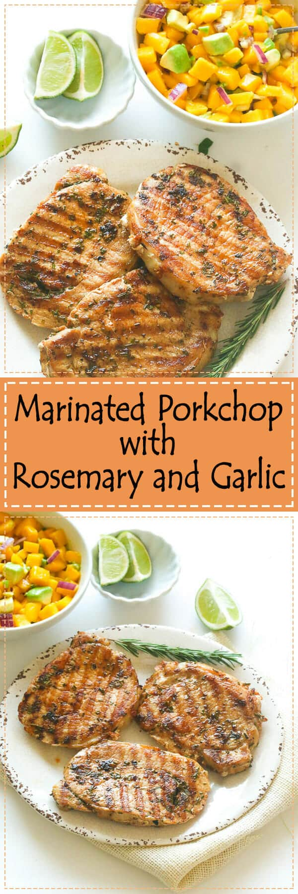 Marinated Pork Chop with Rosemary and garlic -  Made with an easy, yet tasty garlic and rosemary rub, healthy and a perfect pairing!