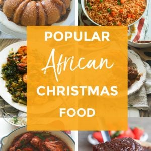 Popular African Food to CelPopular Popular African Food to Celebrate Christmas.3 copy
