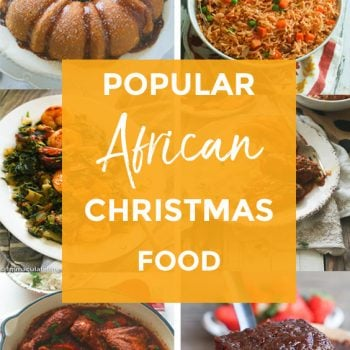 Popular African Food to Celebrate Christmas