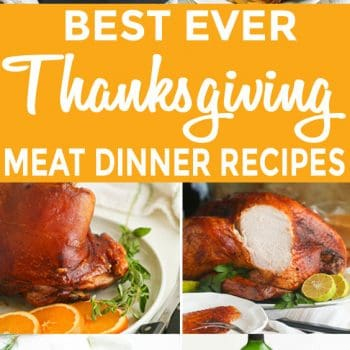 Best Thanksgiving Meat Dinner Recipes