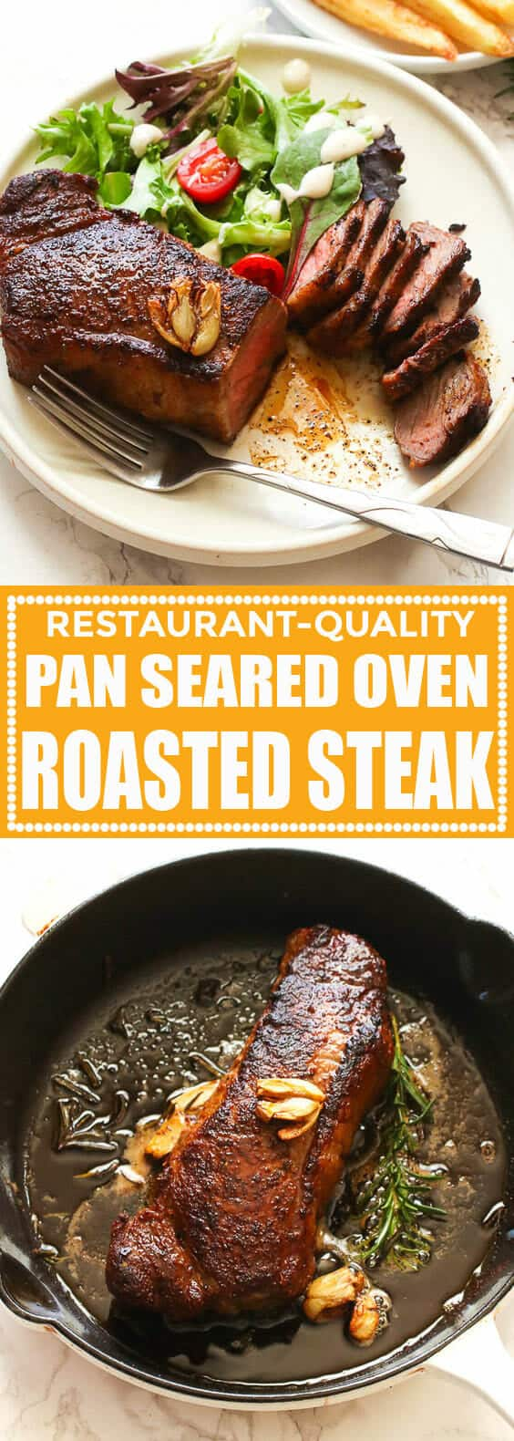 Pan Seared Oven Roasted Steak