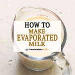 How to Make Evaporated Milk