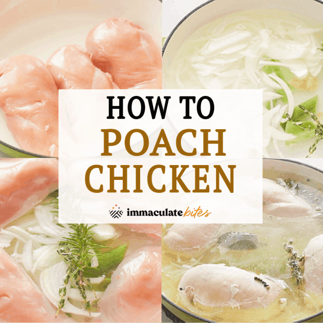 How to Poach Chicken