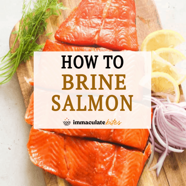 How to Brine Salmon