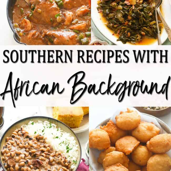 Southern Recipes with African Background