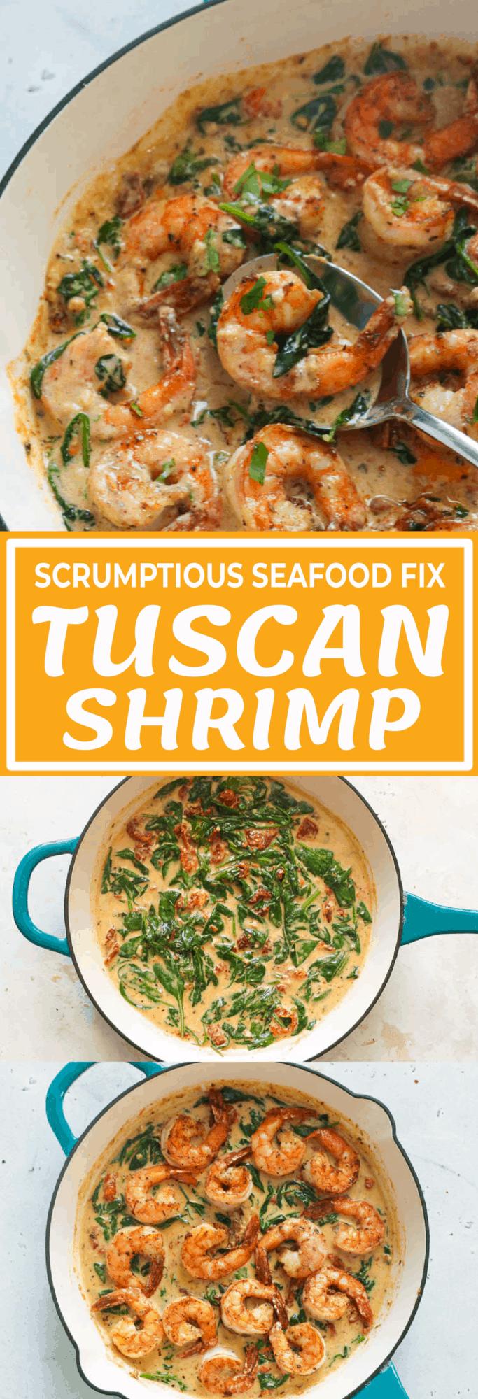 scrumptious seafood fix Tuscan Shrimp