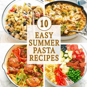 Easy Summer Pasta Recipes