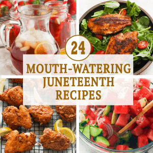 24 Mouth-Watering Juneteenth Recipes