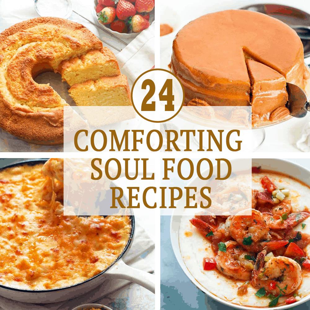24 Comforting Soul Food Recipes