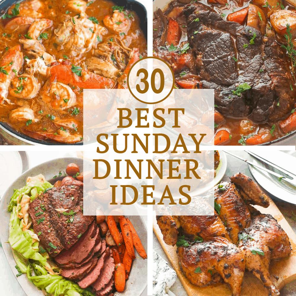 Best Sunday Dinner Ideas