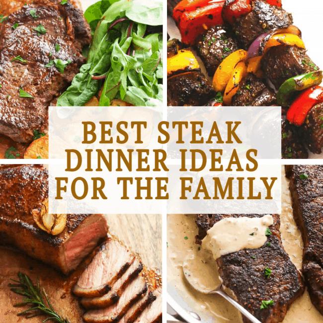 Best Steak Dinner Ideas