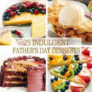 25 Indulgent Father's Day Desserts