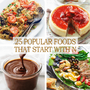 25 Popular Foods That Start with N