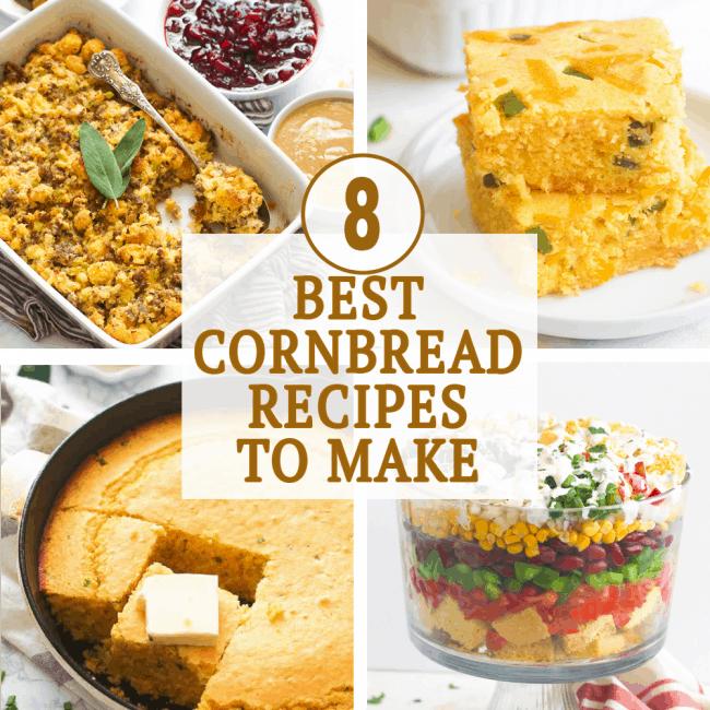 Best Cornbread Recipes To Make