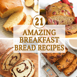Amazing Breakfast Bread Recipes