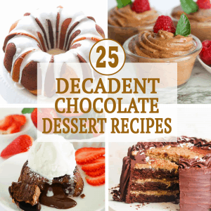 Decadent Chocolate Dessert Recipes