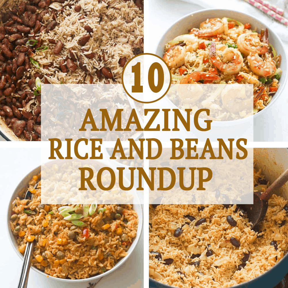 Amazing Rice and Beans Roundup