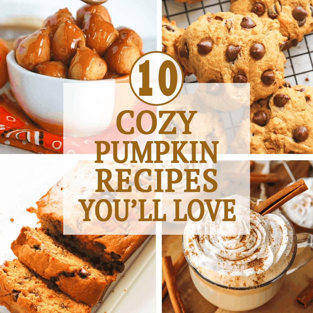 10 Cozy Pumpkin Recipes