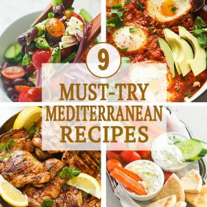 9 Must Try Mediterranean Recipes